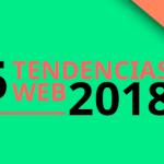 """Imagen que muestra la leyenda """"25 tendencias web 2018"""""""